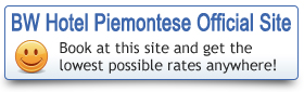 Book on BEST WESTERN Hotel Piemontese official site to take the best rate!